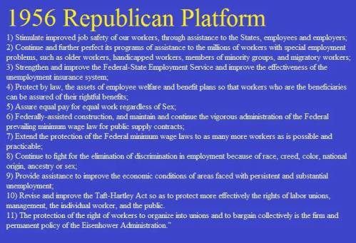 Republican Ike Eisenhower's agenda that got him overwhelmingly re-elected. Such were the good old days of a kinder, gentler nation.