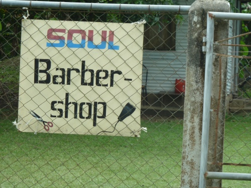 Barber shop in the village of Benque, Belize, just across the border from Guatemala. And always remember--you got-ta, got-ta have soul.