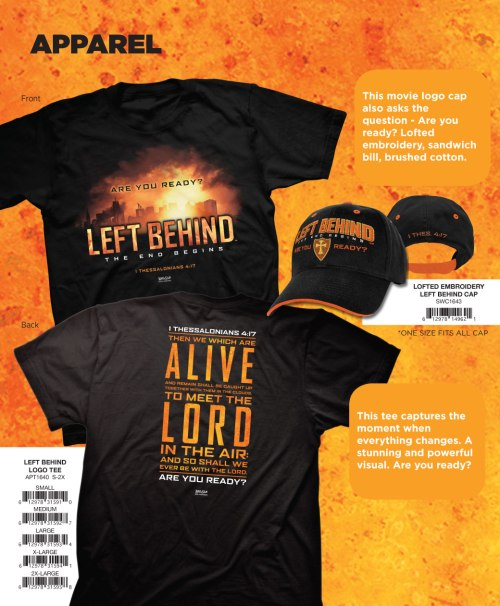 Left Behind theology is a profitable racket: another movie came out last October, complete with t-shirts for sale!